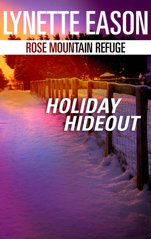 Holiday Hideout (Rose Mountain Refuge #2)