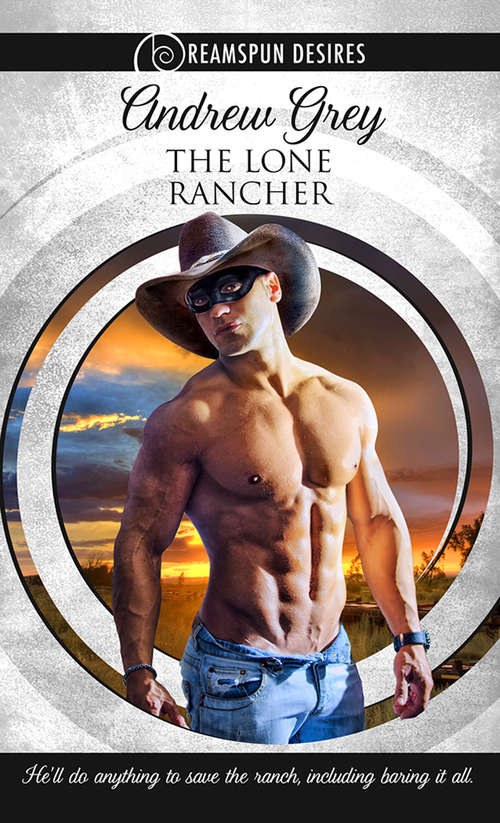 The Lone Rancher (Dreamspun Desires #4)