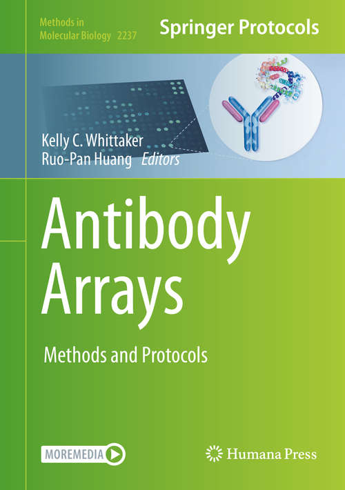 Antibody Arrays: Methods and Protocols (Methods in Molecular Biology #2237)