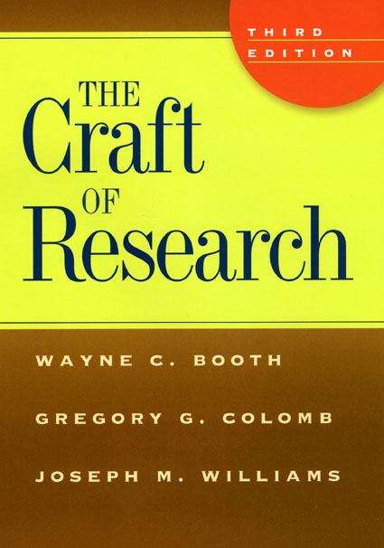The Craft of Research (3rd edition)