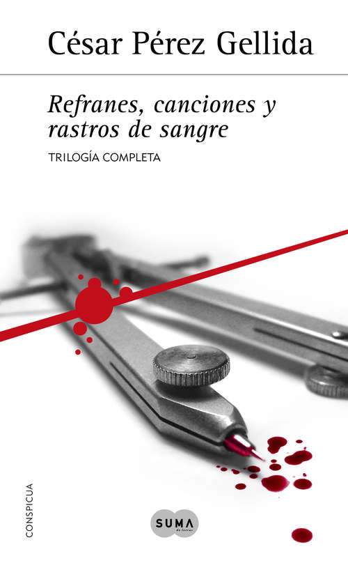 Trilogía «Refranes, canciones y rastros de sangre»: Contiene Sarna con gusto, Cuchillo de palo y A grandes males