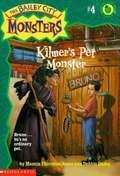 Kilmer's Pet Monster (The Bailey City Monsters #4)