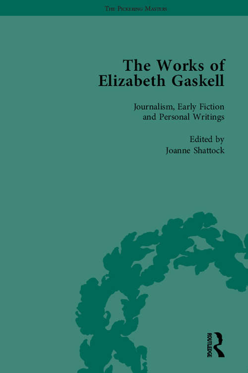 The Works of Elizabeth Gaskell, Part I Vol 1: Electronic Edition (The\pickering Masters Ser.)