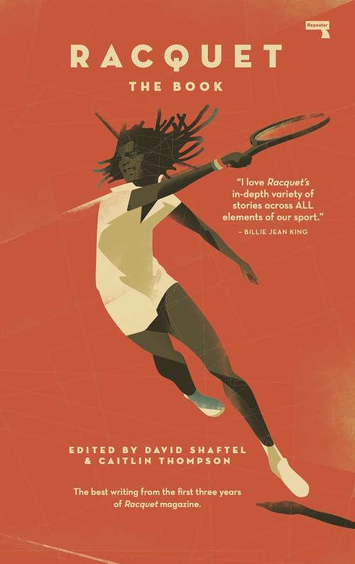 Racquet Magazine: The Book