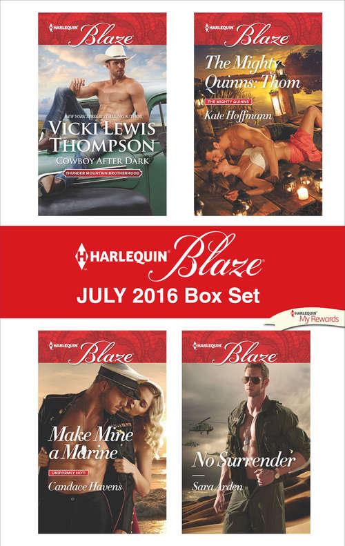 Harlequin Blaze July 2016 Box Set: Thom\No Surrender