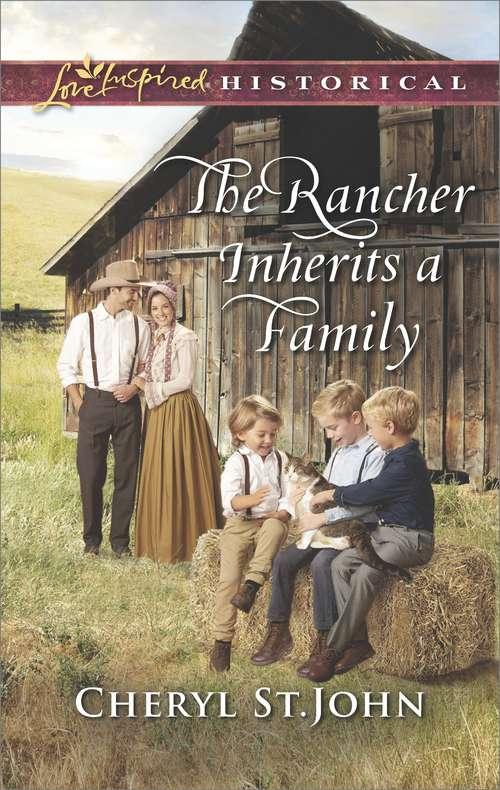 The Rancher Inherits a Family (Return To Cowboy Creek Ser.)