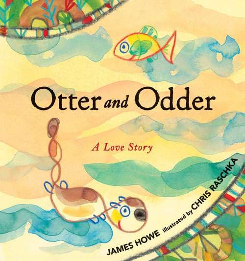 Otter And Odder: A Love Story