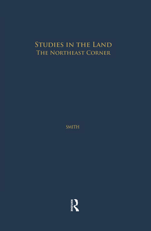 Studies in the Land: The Northeast Corner (Studies in American Popular History and Culture)