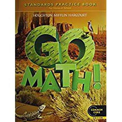 Go Math Grade 5 Standards Practice Book For Home Or School