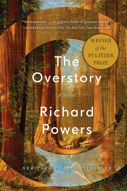 The Overstory by Richard Powers (winner of the 2019 Pulitzer Prize for Fiction)