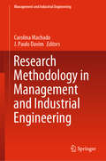 Research Methodology in Management and Industrial Engineering (Management and Industrial Engineering)