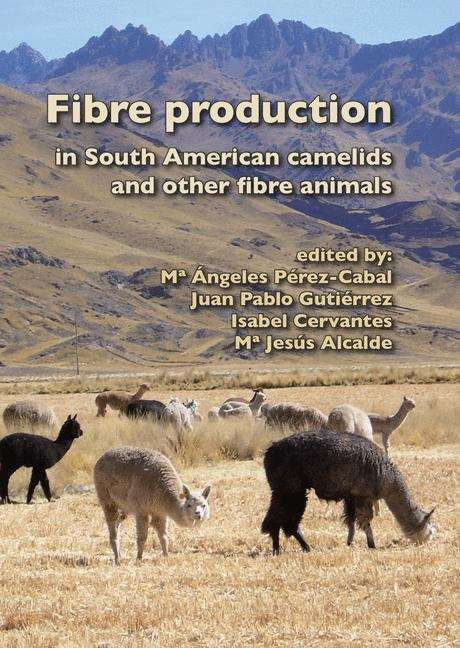 Fibre production in South American camelids and other fibre animals