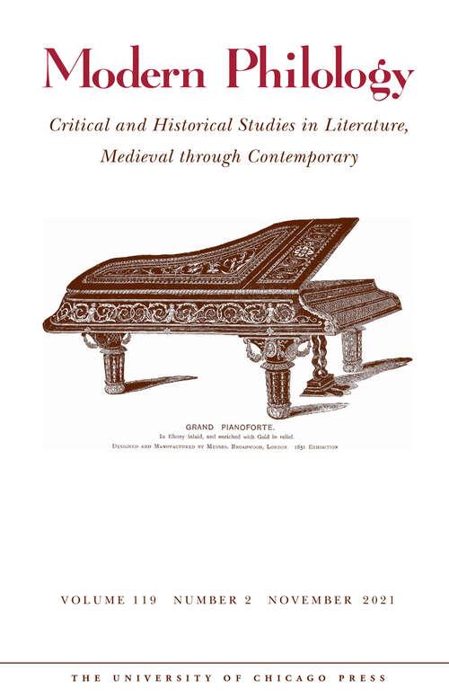 Modern Philology, volume 119 number 2 (November 2021)