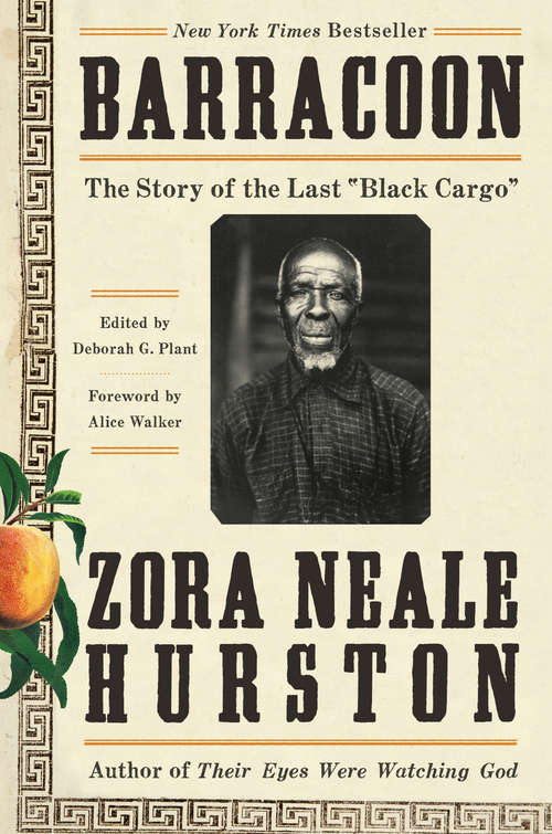 Collection sample book cover Barracoon by Zora Neale Hurston, photo of Oluale Kossola (slave name: Cudjo Lewis) and illustration of an orange