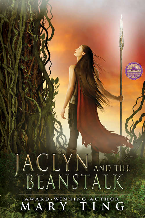 Jaclyn and the Beanstalk (A Tangled Fairy Tale)