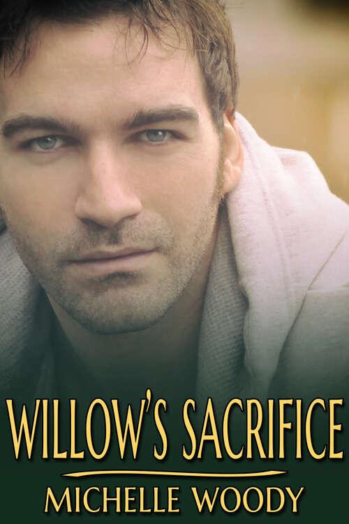 Willow's Sacrifice