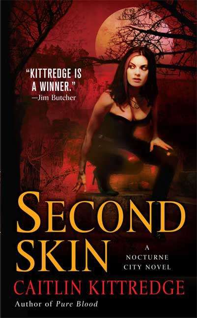 Second Skin (Nocturne City, Book #3)