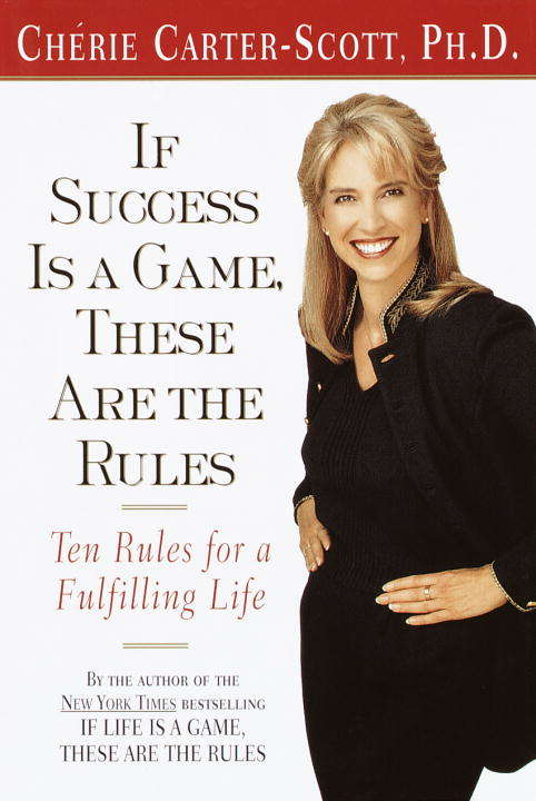 If Success Is a Game, These Are the Rules