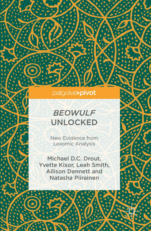 Beowulf Unlocked: New Evidence from Lexomic Analysis