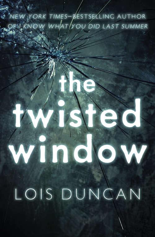 The Twisted Window (Laurel-Leaf Books)