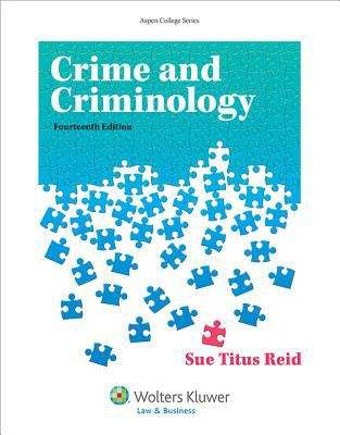 Crime And Criminology, 14th Edition