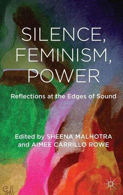 Silence, Feminism, Power