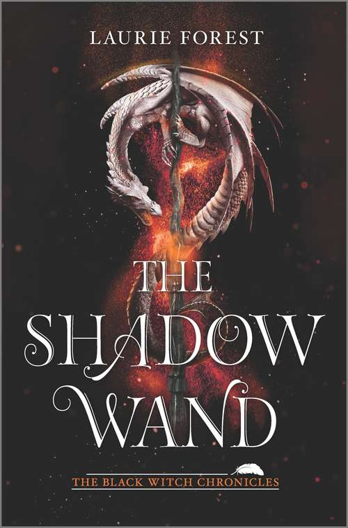 The Shadow Wand (The Black Witch Chronicles #3)