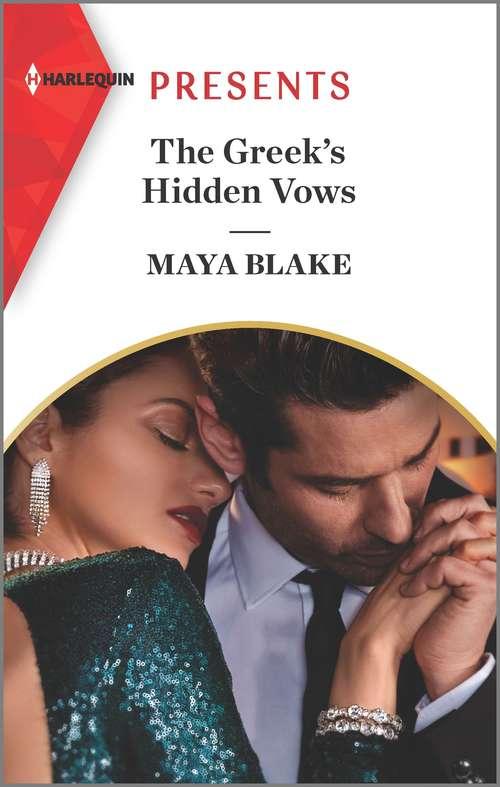 The Greek's Hidden Vows: An Uplifting International Romance