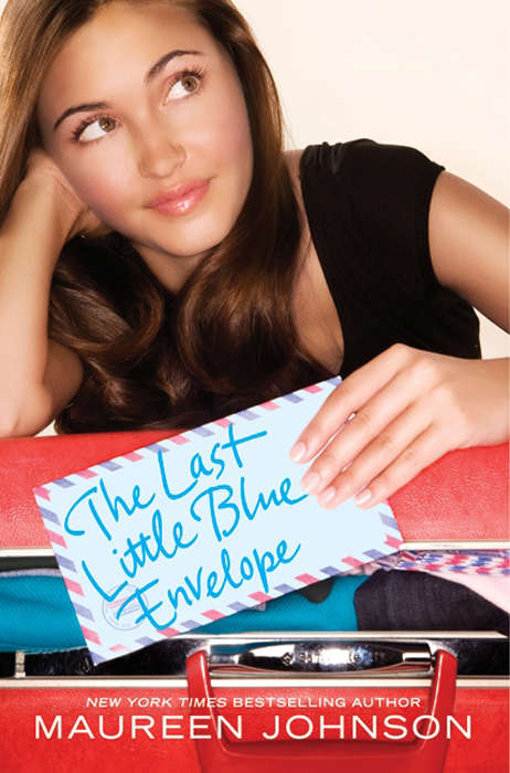 The Last Little Blue Envelope (Little Blue Envelope #2)