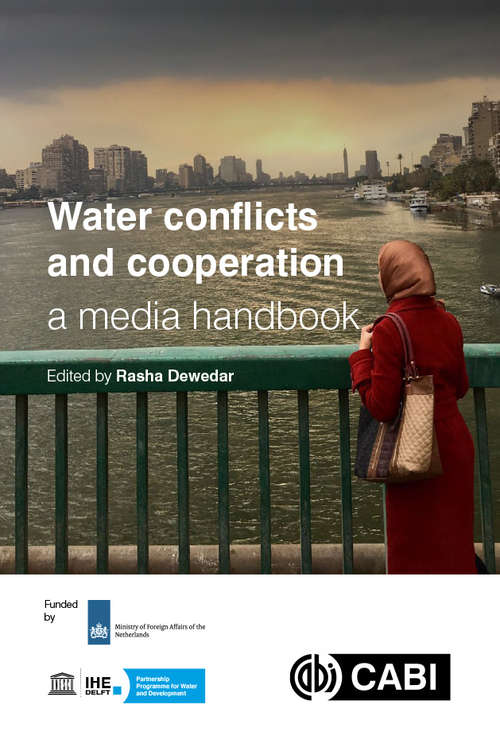 Water Conflicts and Cooperation: A Media Handbook