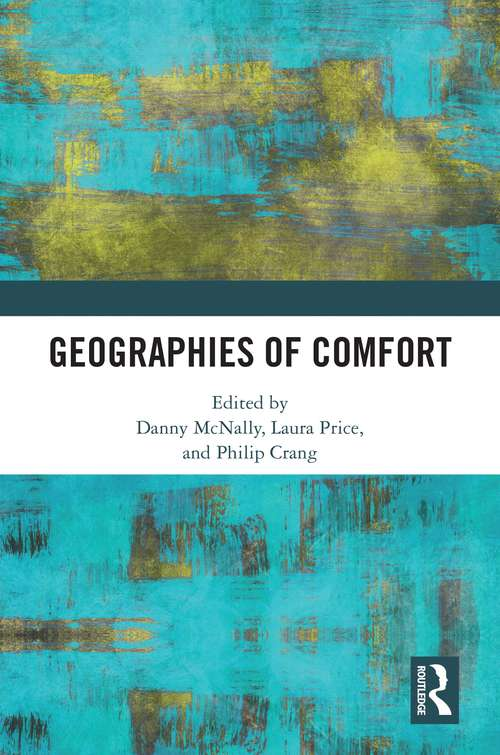 Geographies of Comfort