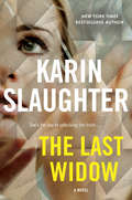 The Last Widow: A Novel (Will Trent #9)