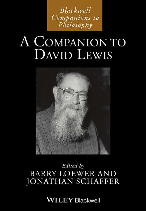 A Companion to David Lewis (Blackwell Companions to Philosophy)