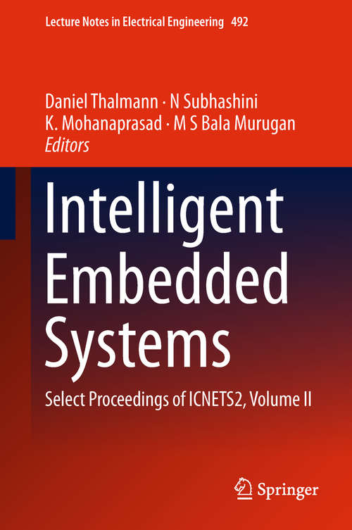 Intelligent Embedded Systems: Select Proceedings of ICNETS2, Volume II (Lecture Notes in Electrical Engineering #492)