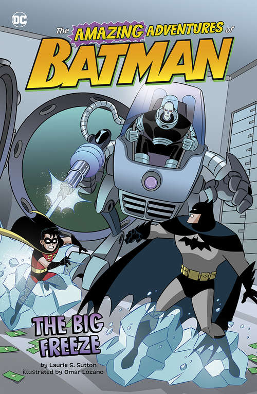 The Big Freeze (The Amazing Adventures of Batman!)