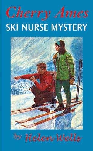 Cherry Ames, Ski Nurse Mystery (Cherry Ames #27)