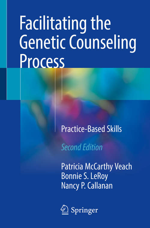 Facilitating the Genetic Counseling Process: A Practice Manual