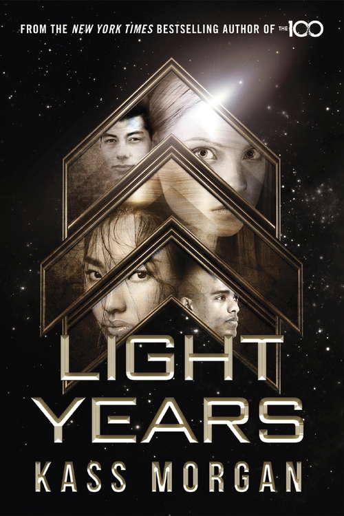Light Years: Light Years Book One