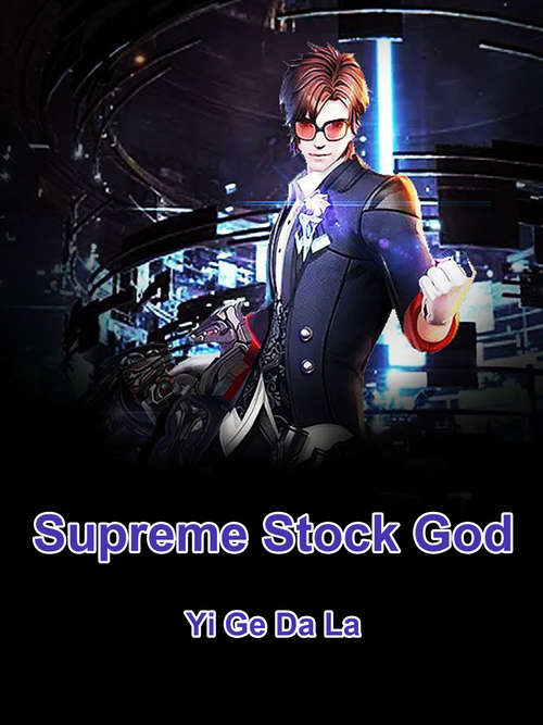 Supreme Stock God: Volume 3 (Volume 3 #3)