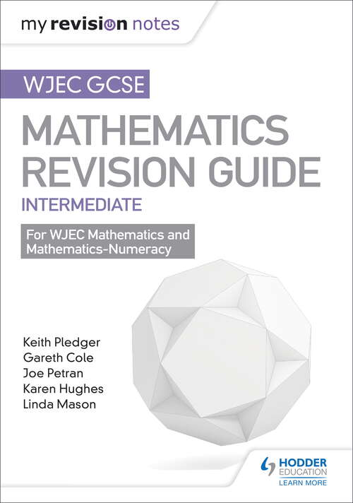 WJEC GCSE Maths Intermediate: Revision Guide