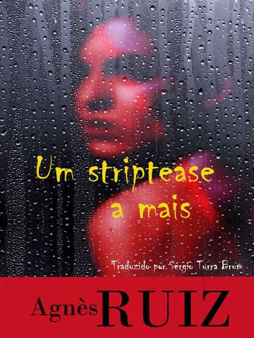Um striptease a mais
