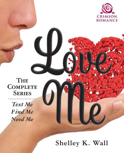 Love Me: The Complete Series