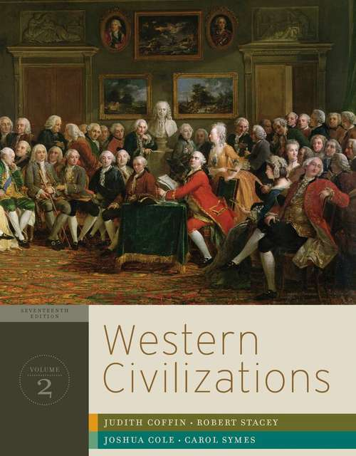 Western Civilizations: Their History and Their Culture, Volume 2 (17th Edition)