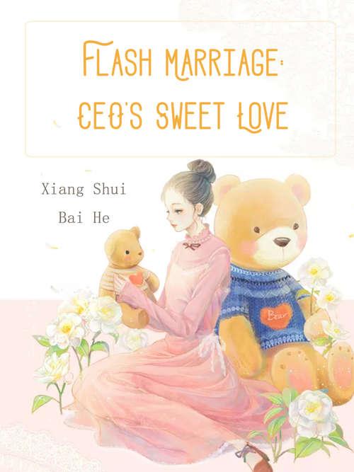 Flash Marriage: Volume 3 (Volume 3 #3)