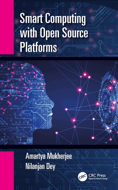 Smart Computing with Open Source Platforms