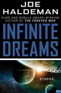 Infinite Dreams: Stories