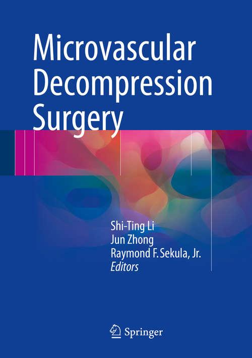 Microvascular Decompression Surgery